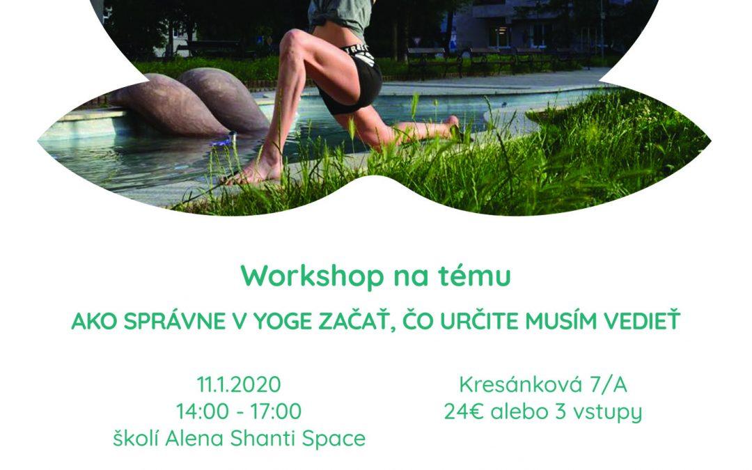 Workshop: Ako správne začať v Yoge, čo určite musím vedieť